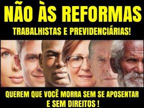 Resultado de imagem para NÃO as reformas